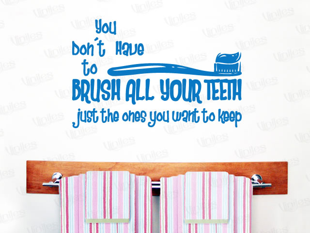 Mural Frase Brush All Your All Teeth Vinilo Decorativo